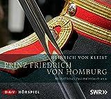 Prinz Friedrich von Homburg: Hörspiel (2 CDs)