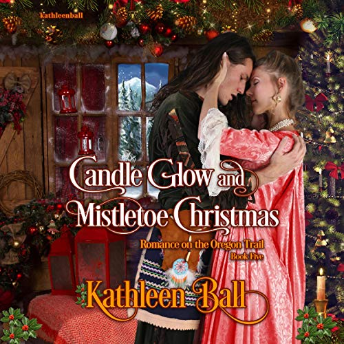 Candle Glow and Mistletoe Christmas (A Christian Romance) cover art