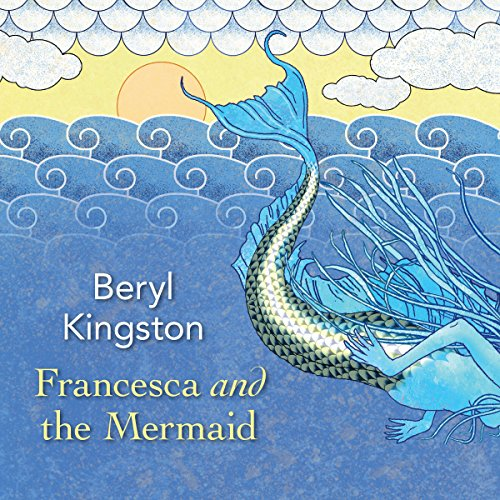 Francesca and the Mermaid audiobook cover art