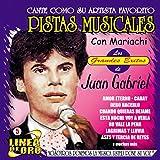 Pistas Musicales Con Mariachi los Grandes Exitos de Juan Gabriel