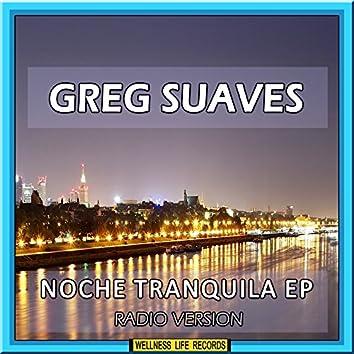 Noche Tranquila EP (Radio Version)
