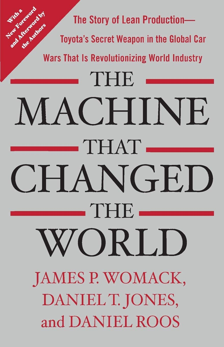 Download The Machine That Changed The World: The Story Of Lean Production-- Toyota's Secret Weapon In The Global Car Wars That Is N... 