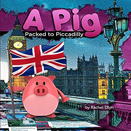A Pig Packed To Piccadilly