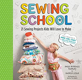 Sewing School ®  21 Sewing Projects Kids Will Love to Make