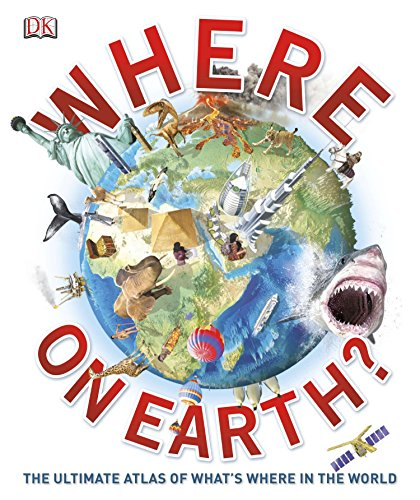 Where on Earth?: The Ultimate Atlas of...