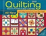 Quilting Block & Pattern-a-Day 2015 Calendar