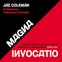 Magna Invocatio - A Gnostic Mass For Choir And Orchestra Inspired By The Sublime Music Of Killing Joke [Vinilo]