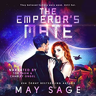 The Emperor's Mate                   De :                                                                                                                                 May Sage                               Lu par :                                                                                                                                 Tor Thom,                                                                                        Charley Ongel                      Durée : 6 h et 29 min     Pas de notations     Global 0,0