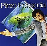 Piero Focaccia-Permette Signora