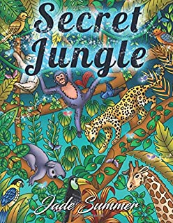 Secret Jungle: An Adult Coloring Book with Exotic Tropical Animals, Mysterious Nature Scenes, and Flower Patterns for Relaxation