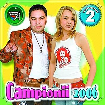 Campionii 2006, Vol. 2
