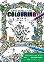 Masterclass Colouring: Forest Dreaming