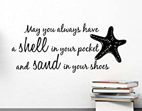Wall Decal May you always have a shell in your pocket and sand in your shoes starfish ocean inspired cute Wall Vinyl Art Q...