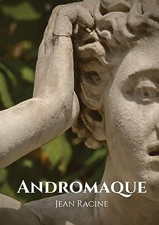 Andromaque: tragédie de Jean Racine (1667)