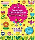Mein lustiges Mosaik-Stickerbuch: Blumenzauber