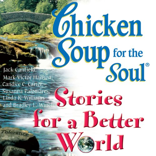 『Chicken Soup for the Soul Stories for a Better World』のカバーアート