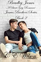 Bradley James: A Sweet Gay Romance (James Brothers Book 2)