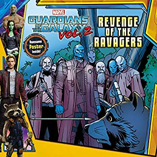 MARVEL's Guardians of the Galaxy Vol. 2: Revenge of the Ravagers (Marvel Guardians of the Galaxy)