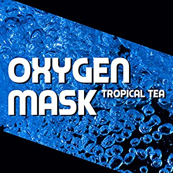 Oxygen Mask (D-Soriani Tribe Mix)