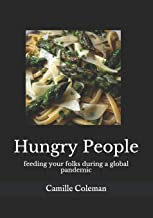 Hungry People: feeding your folks during a global pandemic