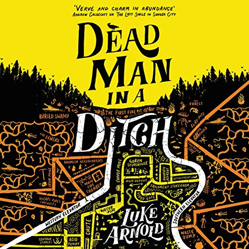 Dead Man in a Ditch Audiobook By Luke Arnold cover art