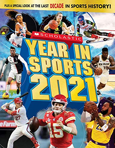 Compare Textbook Prices for Scholastic Year in Sports 2021 2021 ed. Edition ISBN 9781338654714 by Buckley Jr., James