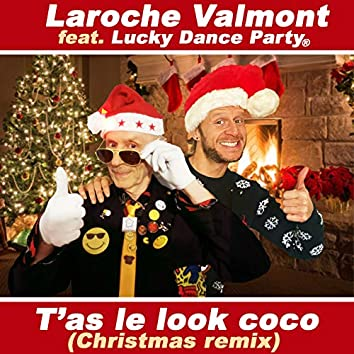 T'as le look coco (Christmas Remix)