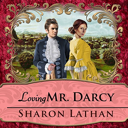 Loving Mr. Darcy audiobook cover art