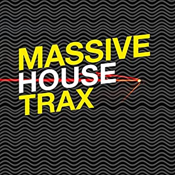 Massive House Trax