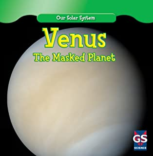 Venus: The Masked Planet (Our Solar System)