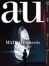 a+u(エー・アンド・ユー)2020年9月号/MAD Architects