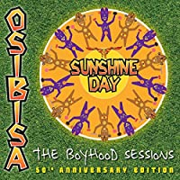 Sunshine Day: The Boyhood Seessions (50th Anniversary Edition)