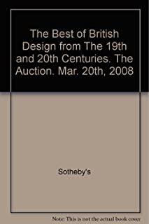 Sotheby's The Best of British Design from The 19th and 20th Centuries. The Selling Exhibition. Mar. 14th-20th 2008; Sale #L08674.