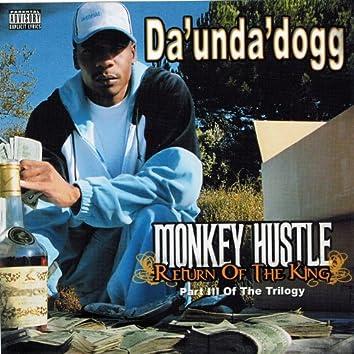 Monkey Hustle: Return Of The King