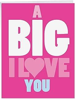 A Big I Love You Friendship 8.5 x 11 Inch - Fun Bright and Silly XL Love Appreciation Card - Pink Bold and Humorous I Love You Appreciation Card w/Envelope J2732FRB