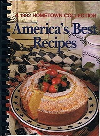 Americas Best Recipes A 1992 Hometown Coll by Oxmoor House (1992-07-02)