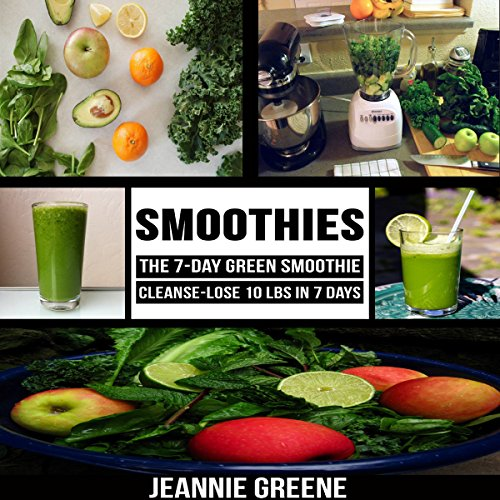 Smoothies: The 7-Day Green Smoothie Cleanse     Lose 10 lbs. in 7 days              By:                                                                                                                                 Jeannie Greene                               Narrated by:                                                                                                                                 Theresa A. Landolfi                      Length: 23 mins     Not rated yet     Overall 0.0