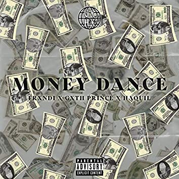 Money dance (feat. Gxth Prince & Haquil)