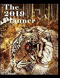 The 2019 Planner: Cyborg Tiger (Volume 17)