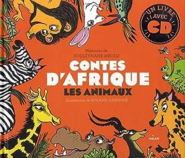 Contes d'Afrique : les animaux