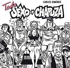 Todo sexo y chapuza (Best Seller | Cómic)