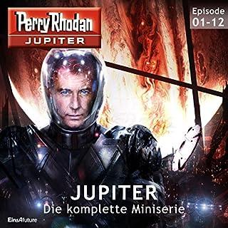 Perry Rhodan Jupiter. Die komplette Miniserie Titelbild