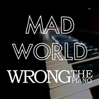 Mad World (Instrumental Piano Version)