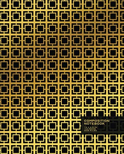 Composition Notebook: Gold and Black | Art Deco Art Pattern | MCM | Blank Wide Ruled Book with Table of Contents is Perfect for the Home, Office or ... 7.5 x 9.25 in Composition Book, Band 1)