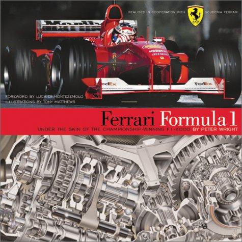 Ferrari Formula 1: Under the Skin of the Championship-Winning F1-2000