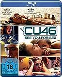 CU46 - See You For Sex [Blu-ray] - Nebojsa Milovanovic
