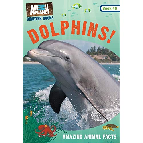 Dolphins! (Animal Planet Chapter Book #6) (Animal Planet Chapter Books)
