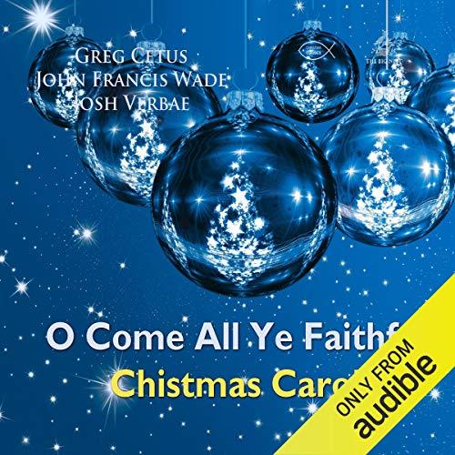 O Come All Ye Faithful Christmas Carol audiobook cover art