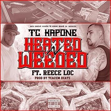 Heated 'n' Weeded (feat. Reece Loc)