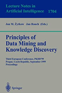 Principles of Data Mining and Knowledge Discovery: Third European Conference, PKDD'99 Prague, Czech Republic, September 15-18, 1999 Proceedings (Lecture Notes in Computer Science)